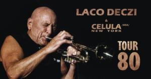 Laco Deczi & Celula New York (USA) Tour 80 @ KD Hronovická | Pardubický kraj | Česko
