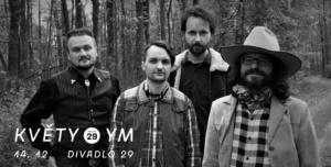 KVĚTY ✭ projekt YM @ Divadlo 29 | Pardubický kraj | Česko