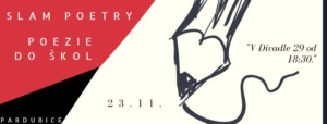 Slam Poetry a Poezie do škol! @ Divadlo 29 | Pardubický kraj | Česko