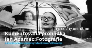 Komentovaná prohlídka ✹ výstavy Jan Adamec: Fotografie @ Galerie města Pardubic | Pardubický kraj | Česko