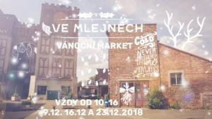 Vánoční market Ve Mlejnech @ Ve mlejnech | Pardubický kraj | Česko