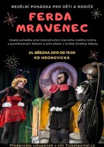 Ferda Mravenec @ Kulturní dům Hronovická | Pardubický kraj | Česko