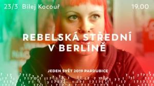 Rebelská střední v Berlíně @ Bílej Kocouř | Pardubický kraj | Česko