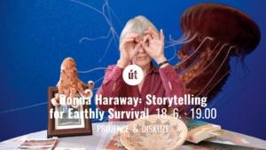 Donna Haraway: Storytelling for Earthly Survival ⑆ @ Divadlo 29 | Pardubický kraj | Česko