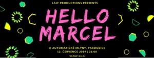 Koncert: Hello Marcel @ Automatické mlýny   Pardubický kraj   Česko