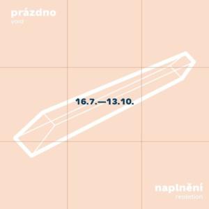 Prázdno ⤫ Naplnění // Void ⤫ Repletion @ GAMPA - Galerie města Pardubic | Pardubický kraj | Česko