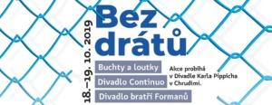 Bez drátů × Loutkové divadlo bez hranic @ Divadlo Karla Pippicha Chrudim | Chrudim | Pardubický kraj | Česko