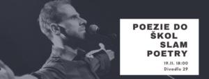 Poezie do škol - slam poetry, autorská čtení @ Divadlo 29   Pardubický kraj   Česko