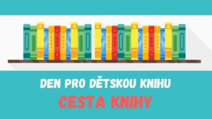 Den pro dětskou knihu: Cesta knihy @ Krajská knihovna Pardubice | Pardubický kraj | Česko