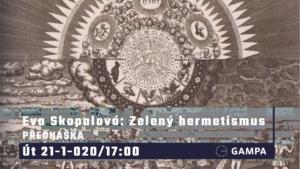 Eva Skopalová: Zelený hermetismus @ GAMPA - Galerie města Pardubic | Pardubický kraj | Česko