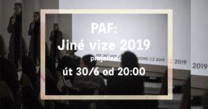 𝙋𝘼𝙁 Jiné vize 2019 projekce @ GAMPA - Galerie města Pardubic | Pardubický kraj | Česko